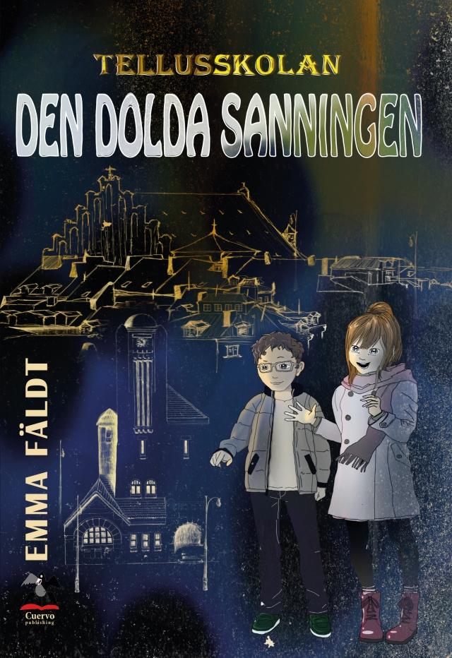 Tellusskolan - Den dolda sanningen Emma Fäldt